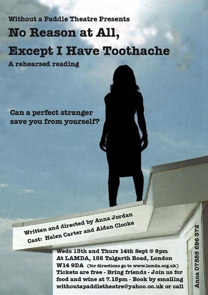 No Reason At All, Except I Have Toothache Flyer