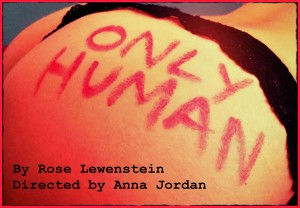 Only Human by Rose Lewenstein - Poster